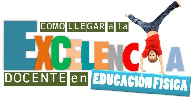 Cómo llegar a la excelencia docente en EF